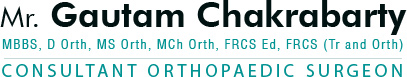 Mr. Gautam Chakrabarty - Consultant Orthopaedic Surgeon